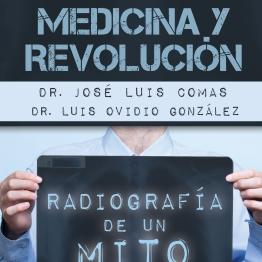 Cuba: Medicina y Revolucion