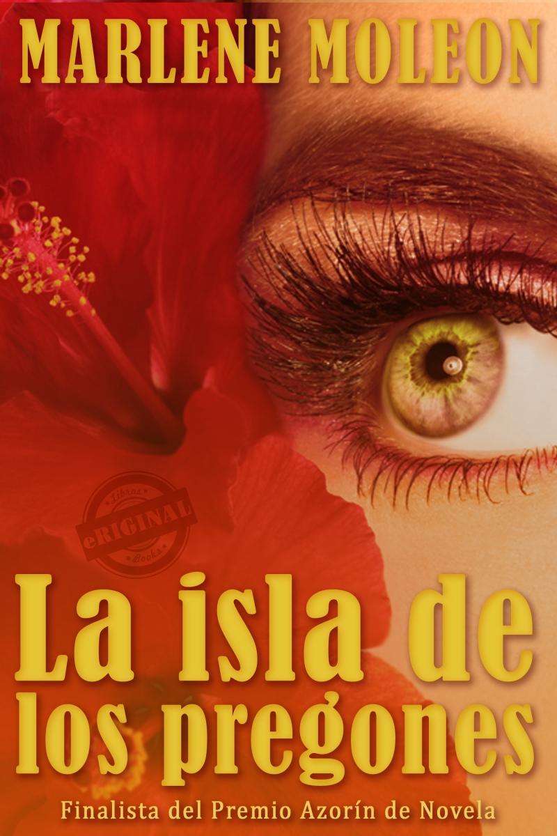 La isla de los pregones 2nd edition